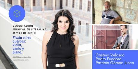 Degustación musical: Pedro Fundora, Cristina Velasco y Patricio Gómez Junco entradas