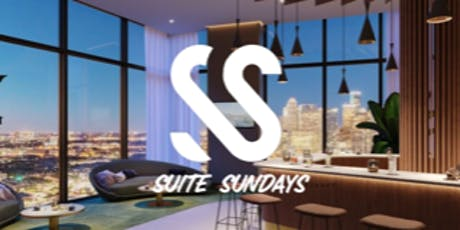 Suite Sundays Day/Night Club Luxury PentHouse tickets