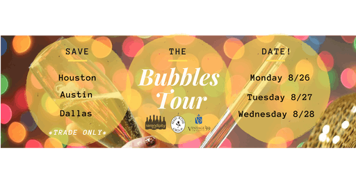 Bubbles Tour 2019 - Dallas *TRADE ONLY EVENT*