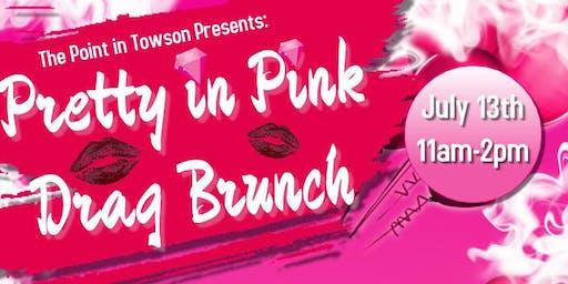 Pretty in Pink Drag Brunch 7/13/19