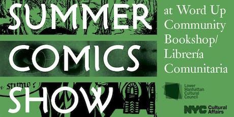 Launch for the Summer Comics Show at Word Up Community Bookshop/Librería Comunitaria tickets