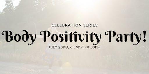 Body Positivity Party!