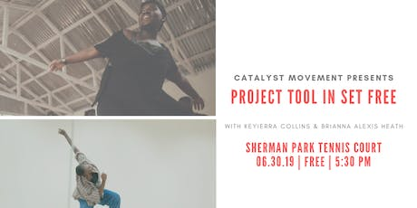 Project Tool in Set Free with Keyierra Collins & Brianna Alexis Heath tickets