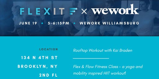 WeWork x FlexIt - ROOFTOP Fitness Class in Williamsburg, Brooklyn!