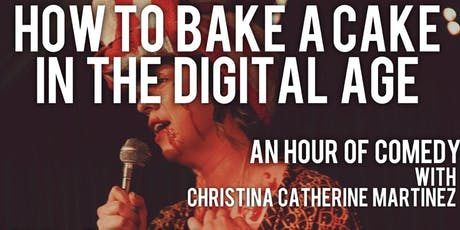 How to Bake a Cake in the Digital Age tickets