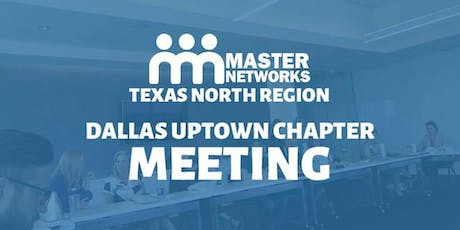 Master Networks Dallas Uptown tickets