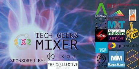 [SIXR] Seattle Tech Geeks Mixer tickets