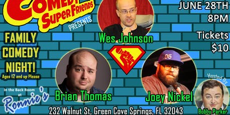 Comedy Super Friends Family Night @ Ronnie's tickets