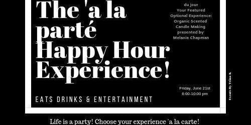 The' a la parté Happy Hour Expérience