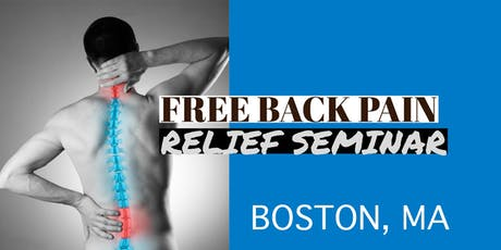 Free Back Pain Relief Lunch Seminar - Concord / Lexington, MA tickets