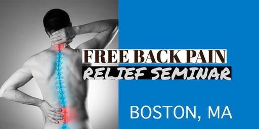 Free Back Pain Relief Lunch Seminar - Concord / Lexington, MA