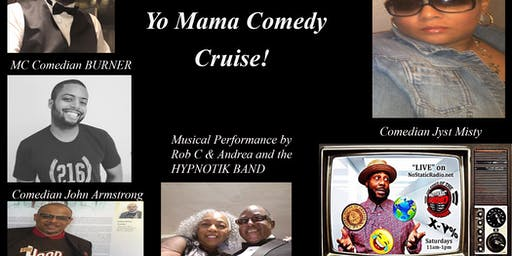 "NoStaticRadio presents the ""Slap Yo Knee Not Yo Mama Comedy Cruise!"""