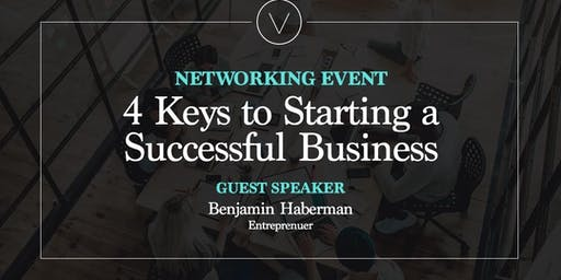 4 Keys to Starting a Successful Business
