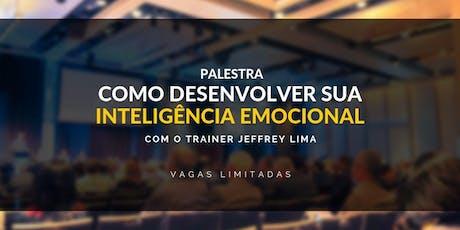 Palestra Como Desenvolver sua Inteligência Emocino ingressos