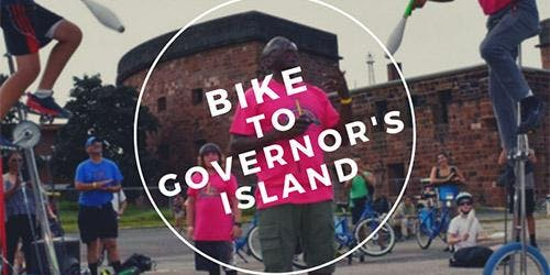 Bike to Governor's Island