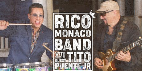 The Rico Monaco Band with special guest Tito Puente Jr tickets