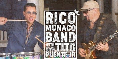 The Rico Monaco Band with special guest Tito Puente Jr boletos