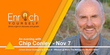 Enrich Yourself Speaker Series: CHIP CONLEY tickets