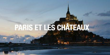 Paris et les châteaux avec EF tickets