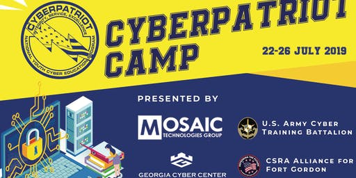 CyberPatriot Camp Presented By The Cyber Training Battalion, MOSAIC Technologies Group, Georgia Cyber Center, & CSRA Alliance For Fort Gordon