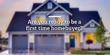 First Time Home Buyer Class tickets