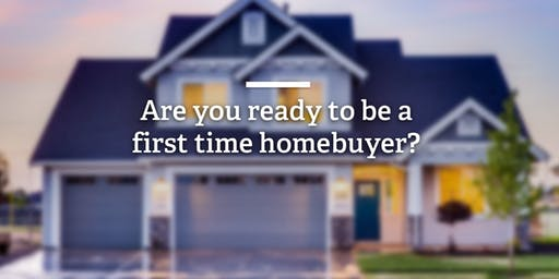 First Time Home Buyer Class