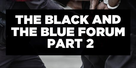 The Black and the Blue Forum Part 2 tickets