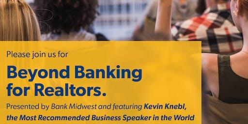 Beyond Banking for Realtors