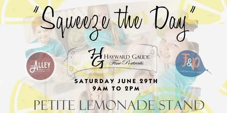 Squeeze the Day!  Lemonade Stand Petite photo event! tickets