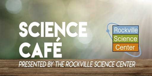 Rockville Science Café - Everything You Always Wanted to Know About AI