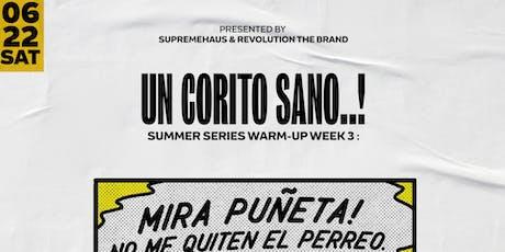 Un Corito Sano ! | Summer Series Week 3 : Latin Party tickets