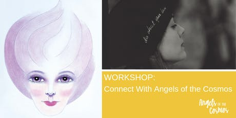 WORKSHOP Connect with the Angels of the Cosmos tickets