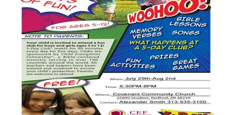 CEF 5 Day Kids Club @ Covenant Community Church-Redford, MI tickets