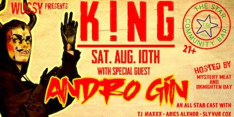 K!NG a drag show! ft Andro Gin  tickets