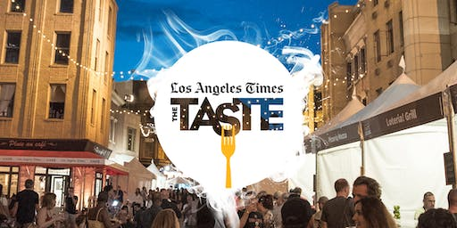 Los Angeles Times | The Taste 2019 - LA