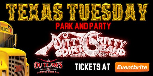 Outlaws Park & Party Nitty Gritty Dirt Band Texas Tuesday