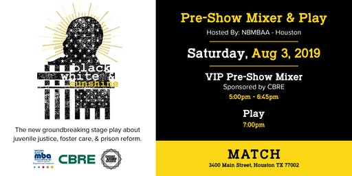 """Black White & Sunshine"" Pre-Show Mixer and Play"