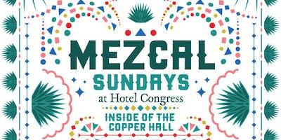Mezcal Sundays