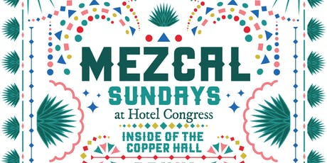 Mezcal Sunday tickets