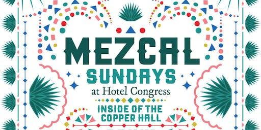 Mezcal Sunday