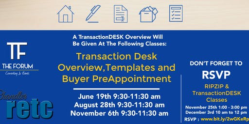 Transaction Desk Overview, Templates and Buyer PreAppointment