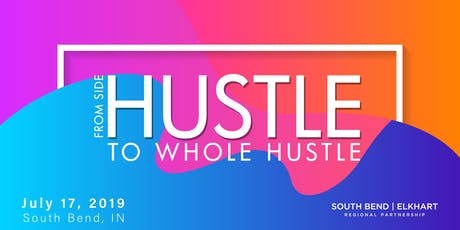 From Side Hustle to Whole Hustle tickets