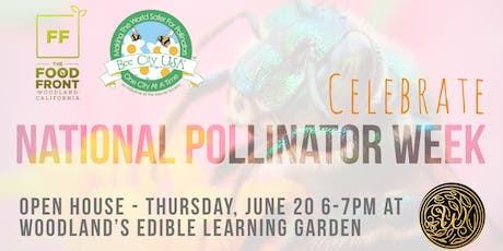 Open House to Celebrate Pollinator Week tickets