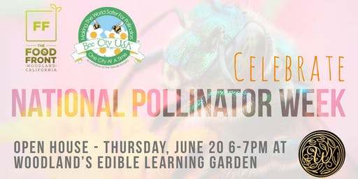 Open House to Celebrate Pollinator Week