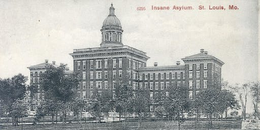 The Asylum, A Talk through St. Louis Mental Health