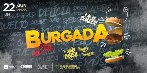 BURGADA | J BRASIL e DJ BRONX | 22/06