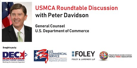 Milwaukee USMCA Roundtable with Peter Davidson, US Dept of Commerce tickets