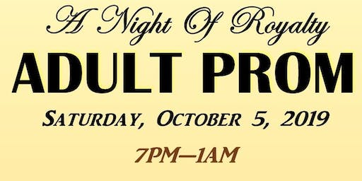 A Night Of Royalty Adult Prom