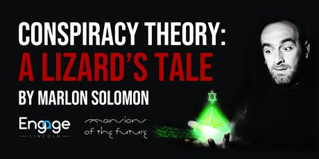 Marlon Solomon - Conspiracy Theory: A Lizard's Tale tickets