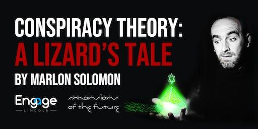 Marlon Solomon - Conspiracy Theory: A Lizard's Tale